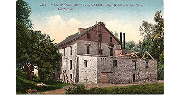 Amazon.com: The Old Stone Mill - Erected 1850 Los Gatos, California Original Vintage Postcard: Entertainment Collectibles