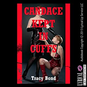 Candace Kept in Cuffs Audiobook