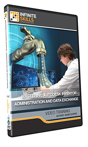 Mastering Autodesk Inventor - Administration and Data Exchange - Training DVD by Infiniteskills