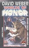 Worlds of Honor, David Weber, 0671578553