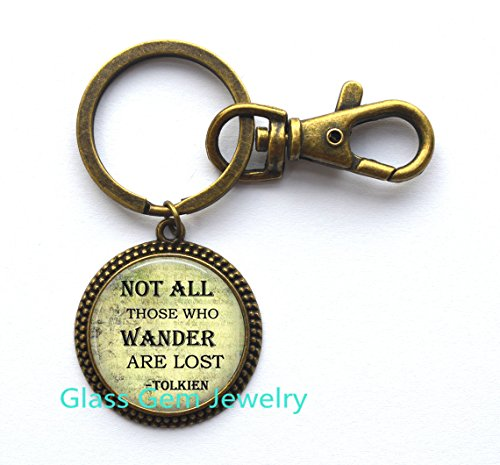 - Glass Dome Keychain ,Lord of the jewelry, Not all who wander are lost Keychain, not all who wander Key Ring.XY55