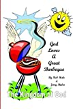 img - for God Loves A Great Barbeque: The Kingdom of God (Volume 1) by Rob Hale (2015-03-29) book / textbook / text book