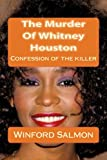 The Murder Of Whitney Houston