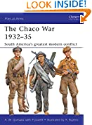 #5: The Chaco War 1932–35: South America's greatest modern conflict (Men-at-Arms Book 474)