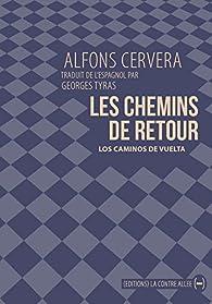 Les chemins de retour par Alfons Cervera