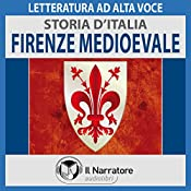 Firenze medioevale (Storia d'Italia 22) |  div.