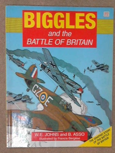 Biggles and the Battle of Britain (Red Fox Graphic Novels)