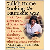 Gullah Home Cooking the Daufuskie Way: Smokin' Joe Butter Beans, Ol' 'Fuskie Fried Crab Rice, Sticky-Bush Blackberry Dumpling