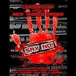 Censorship and the New World Order | John James Harris,Sally Murrer,Tony Gosling