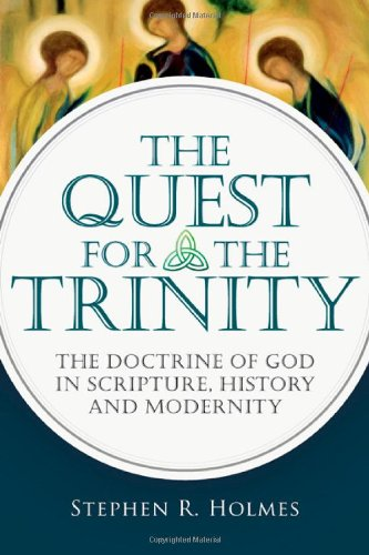Download The Quest for the Trinity: The Doctrine of God in Scripture, History and Modernity PDF