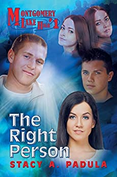 The Right Person (Montgomery Lake High Book 1) by [Padula, Stacy A.]