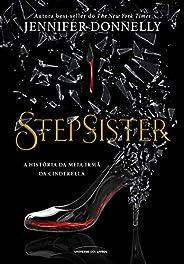 Stepsister: A história da meia irmã da cinderela