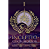 INCEPTIO (Roma Nova Thriller Series Book 1)