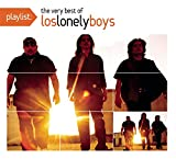 : Playlist: The Very Best Of Los Lonely Boys