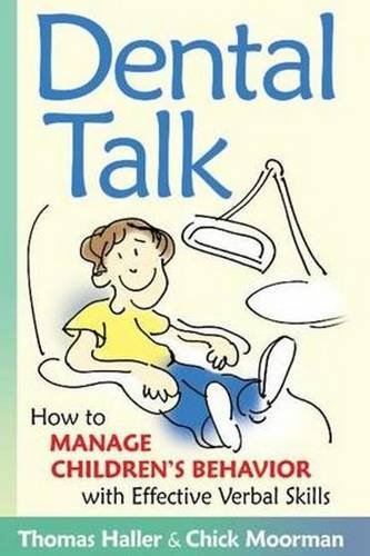 Dental Talk: How to Manage Children's Behavior With Effective Verbal Skills