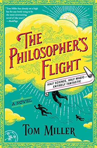 The Philosopher's Flight: A Novel (The Philosophers Series)