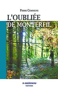 L'oubliée de Monterfil par Pierre Commeine