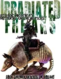 Irradiated Freaks, Colin Chapman and Derek M. Holland, 0857440020
