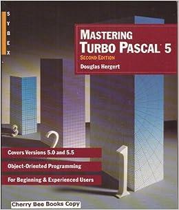 Mastering Turbo PASCAL 5: Amazon.es: Douglas Hergert: Libros en idiomas extranjeros
