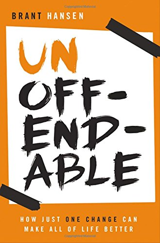 Unoffendable: How Just One Change Can Make All of Life - Grove The Stores Mall