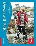 Devon with Kids (Footprint Travel Guides) (Footprint with Kids)