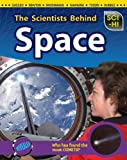 The Scientists Behind Space, Eve Hartman and Wendy Meshbesher, 141094056X