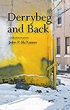 Derrybeg and Back, John P. McNamee, 0802313477
