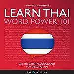 Learn Thai - Word Power 101: Absolute Beginner Thai #1    Innovative Language Learning