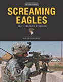 Screaming Eagles: 101st Airborne Division (Military Power)