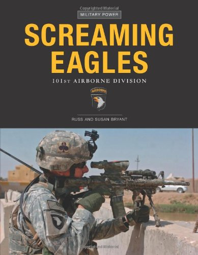 Screaming Eagles: 101st Airborne Division (Military Power) - Airborne Eagle