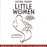 Little Women The Musical (2005 Original Broadway Cast)