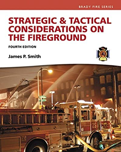 Top 10 Best strategic & tactical considerations on the fireground