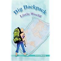Big Backpack - Little World (English Edition)