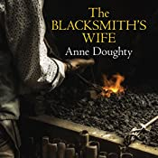 The Blacksmith's Wife | Anne Doughty