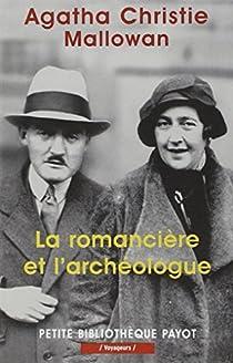 La romancière et l'archéologue : Mes aventures au Moyen-Orient par Christie