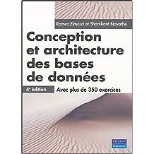 Conception et architecture 4/e bases de donnees