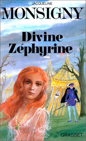 Zéphyrine, Tome 1 : Divine Zéphyrine
