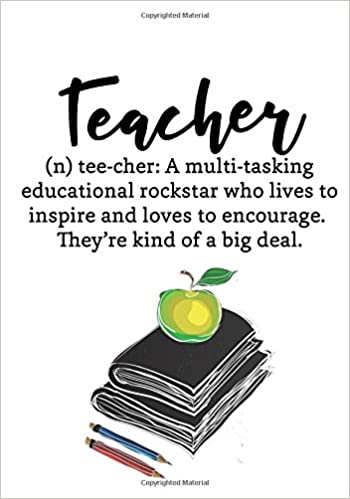 Teacher Quote Notebook: Inspirational Teacher Appreciation ...