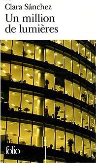 Un million de lumières par Clara Sanchez