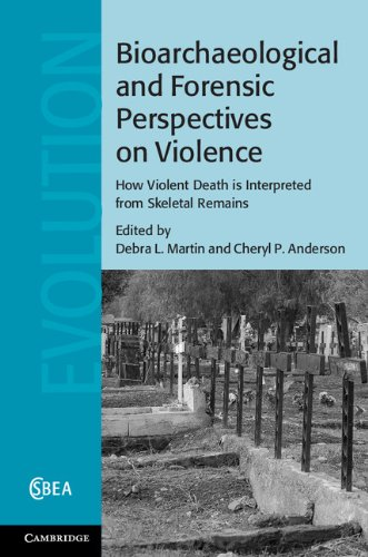 Download Bioarchaeological and Forensic Perspectives on Violence: How Violent Death is Interpreted from Skeletal Remains (Cambridge Studies in Biological and Evolutionary Anthropology) Pdf