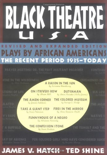 Books : By Ted Shine - Black Theatre Usa Revised And Expanded Edition, Vol. 2: Plays By African Americans From 1847 To Today (Original) (1/31/96)