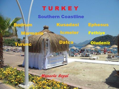 Turkey Southern Coastline Travel Guide
