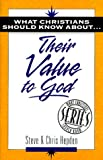 img - for What Christians Should Know about Their Value to God book / textbook / text book