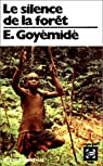 Le Silence de la forêt par Goyémidé