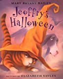 Jeoffry's Halloween, Mary Bryant Bailey, 0374336776