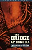 Book cover for The Bridge at Dong Ha