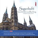 Sagenhaft! Geschichten aus Bamberg. Bamberg Stadtsagen (CD-Digipack) (Stadtsagen / Die schönsten deutschen Sagen als Hörbuch)