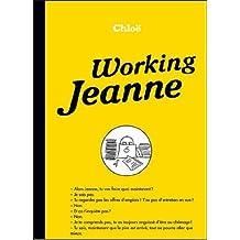 Working Jeanne