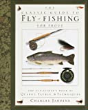 The Classic Guide to Fly-Fishing for Trout, Charles Jardine, 0394587197