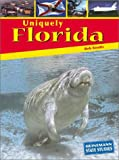 Uniquely Florida, Bob Knotts, 1403405670